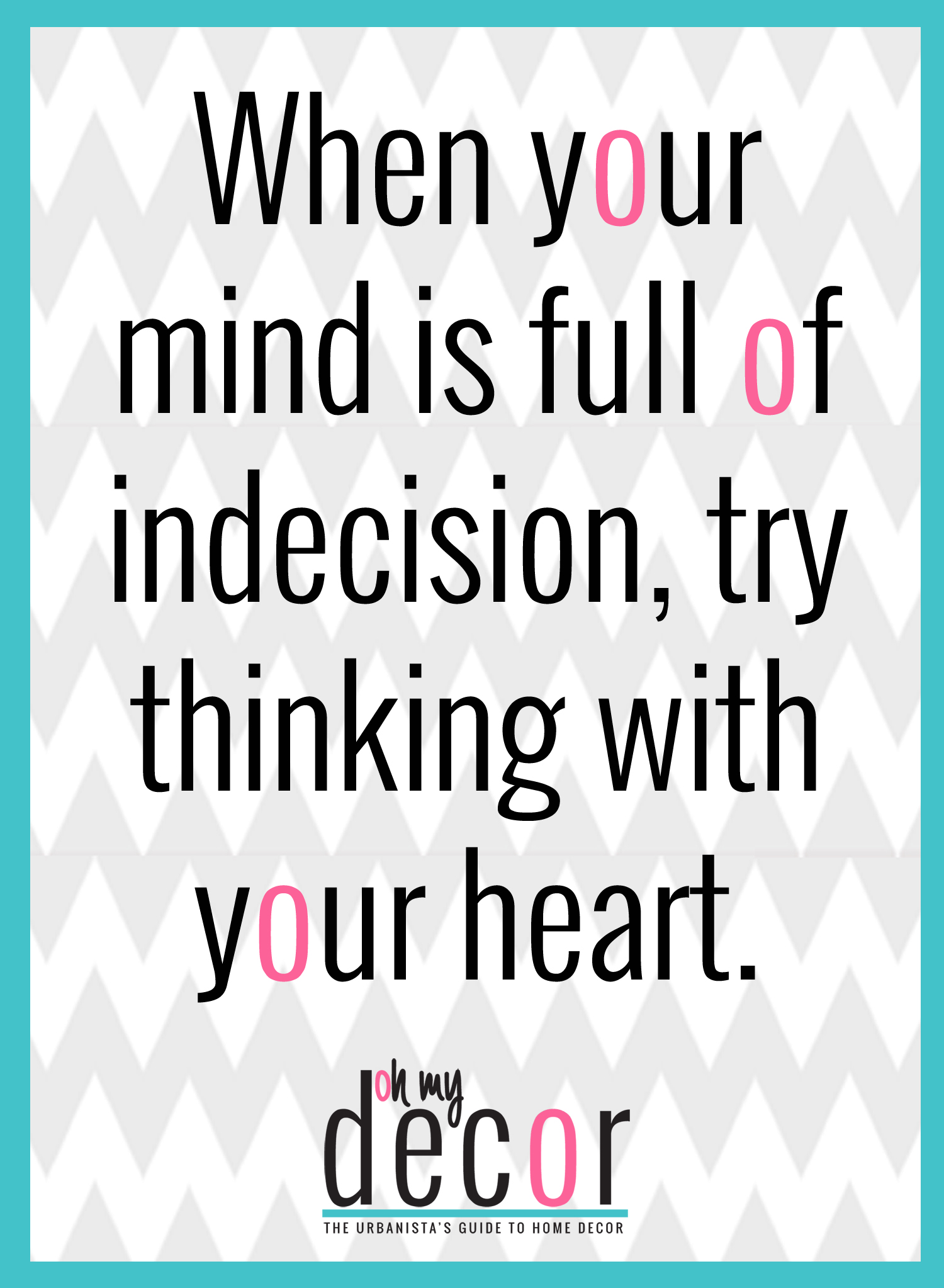 Do You Listen To Your Mind Or Your Heart Qotd